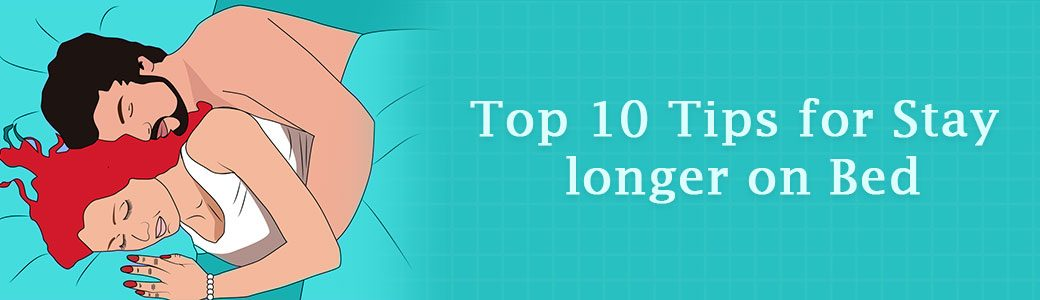 How to Last Longer in Bed Yahoo Top-10 Tips-Generic Villa