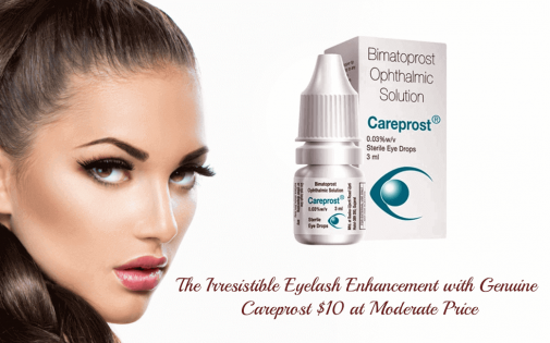 The Irresistible Eyelash Enhancement with genuine Careprost $10 at Moderate Price