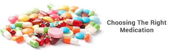 Choosing The Right Medication