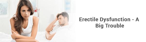 Erectile Dysfunction- A Big Trouble