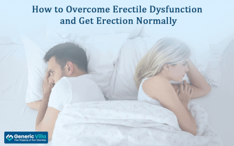 How to overcome ED and get Erection normally?