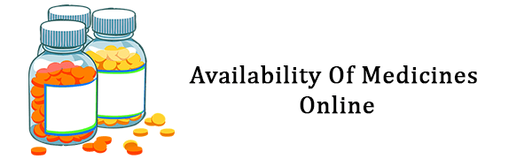 Availability Of Medicines Online