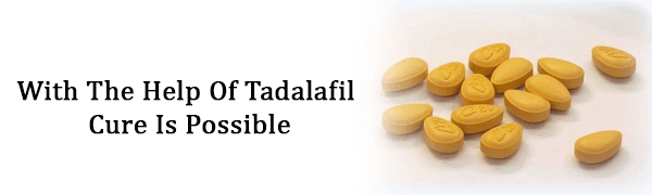 With The Help Of Tadalafil Cure Is Possible