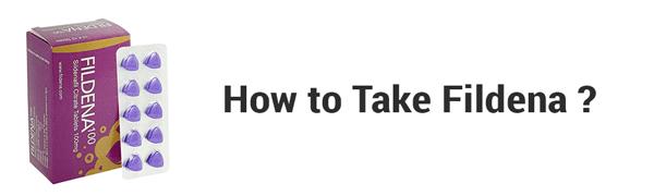 How to take Fildena