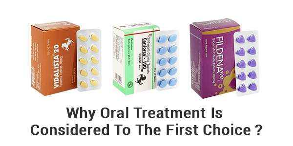 Why Oral Treatment Is Considered To The First Choice