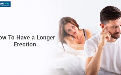 How To Have a Longer Erection
