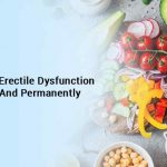 How To Cure Erectile Dysfunction Naturally And Permanently