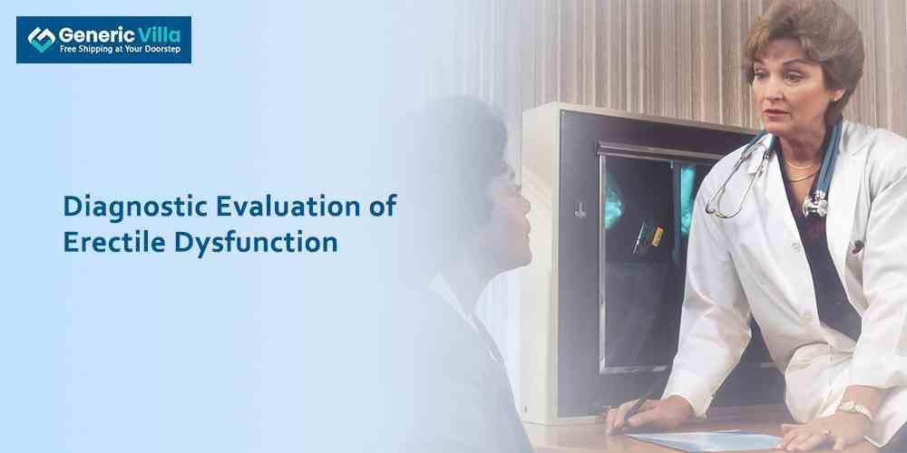 Diagnostic Evaluation of Erectile Dysfunction